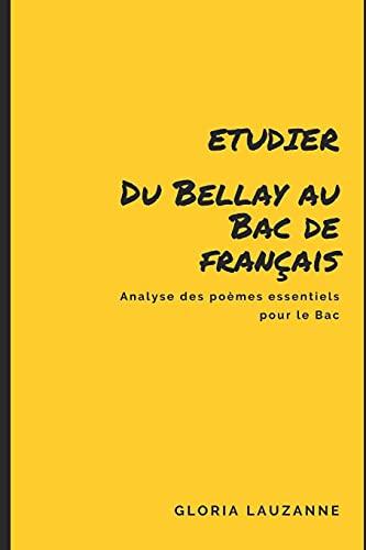 Etudier Du Bellay au Bac de français: Analyse des poèmes essentiels pour le Bac