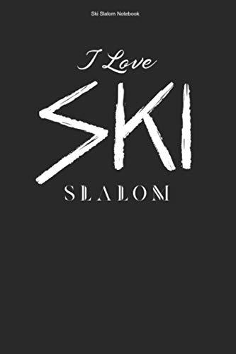 Ski Slalom Notebook: 100 Pages   Lined Interior   Champion Gift Athlete Slope Hobby Winter Sports Skier Slalom Team Ski Skiing Race Fan Racing Winner