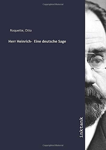 Herr Heinrich-  Eine deutsche Sage