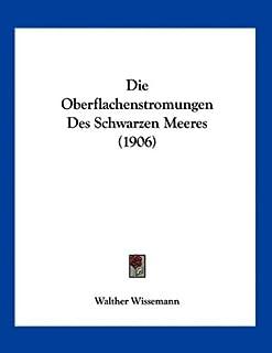 Die Oberflachenstromungen Des Schwarzen Meeres (1906)