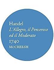 Gabrieli Consort & Players - Handel: L'allegro, Il Penseroso Ed