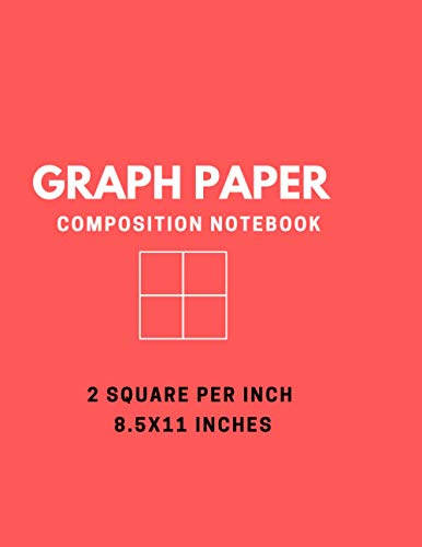 Graph Paper Composition: Grid Paper Notebook, Quad Ruled, 100 Sheets (Large, 8.5
