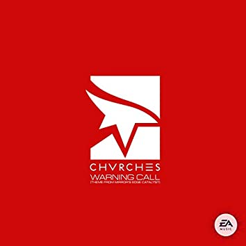 Warning Call (Theme from Mirror's Edge Catalyst)