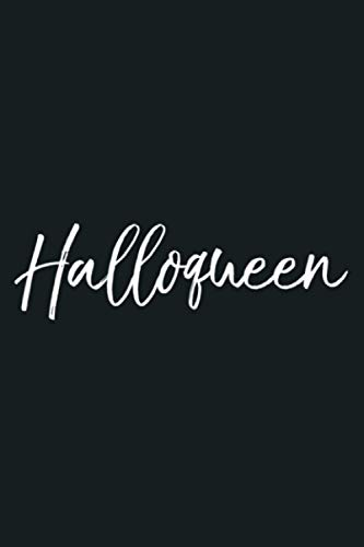 Halloqueen Funny Halloween Queen Pun Tshirt For Women: notebook, notebook journal beautiful , simple, impressive,size 6x9 inches, 114 paperback pages