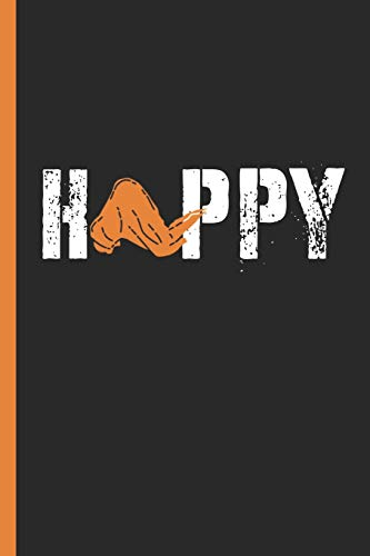 """Happy: Chicken Wings Lover & BBQ Notebook, Journal or Diary Gift, Date Line Ruled Paper (120 Pages, 6x9"""")"""