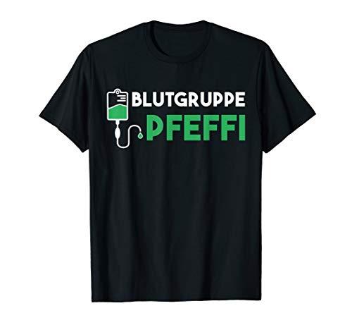 Blutgruppe Pfeffi - Pfeffi Saufen Feiern Ski Freunde T-Shirt T-Shirt
