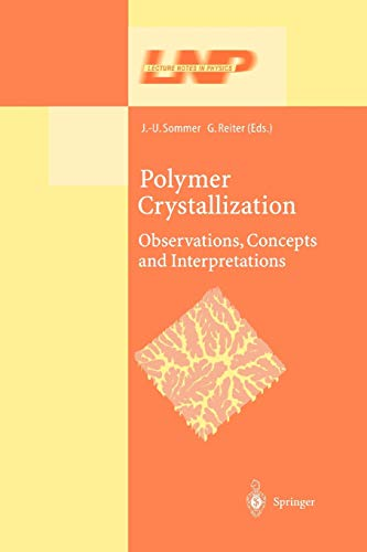 Polymer Crystallization: Obervations, Concepts and Interpretations (Lecture Notes in Physics (606), Band 606)