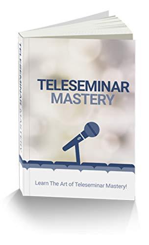 Teleseminar Mastery (English Edition