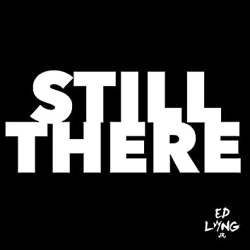 Still There (feat. Kyle Norman & Mario J. Brown)