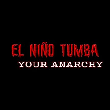 Your Anarchy