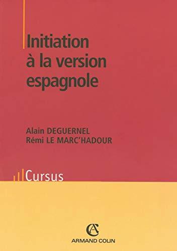 Initiation à la version espagnole: Licence/concours