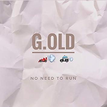 Nо Need To Run