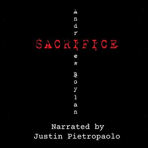 Sacrifice Audiobook By Andrew Boylan cover art