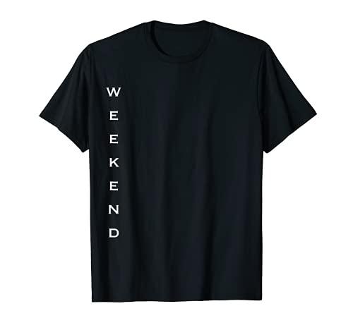 Camiseta Happy Weekend para mujeres, hombres y niños Camiseta