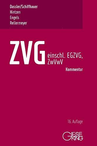 ZVG -Gesetz über die Zwangsversteigerung und Zwangsverwaltung - einschließlich EGZVG und ZwVwV - 🔥