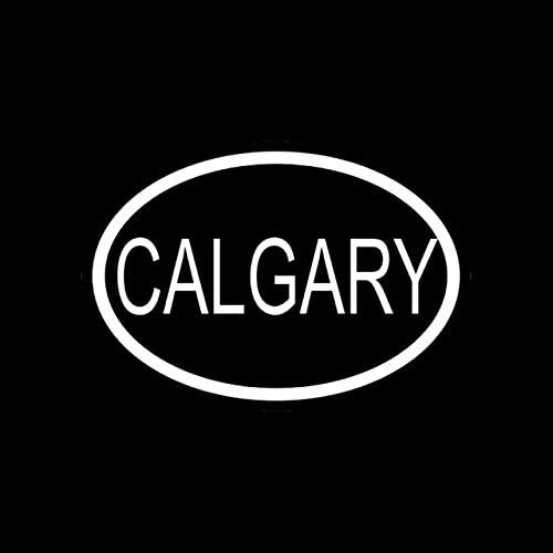 A/X Sticker de Carro 13,9 CM * 9,5 CM CALCOMANÍA DE Vinilo CÓDIGO DE PAÍS DE LA Ciudad DE Calgary Pegatina Ovalada para Coche Negro Plata C10-01199Plata