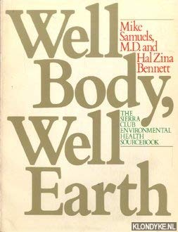 Well Body, Well Earth 087156808X Book Cover