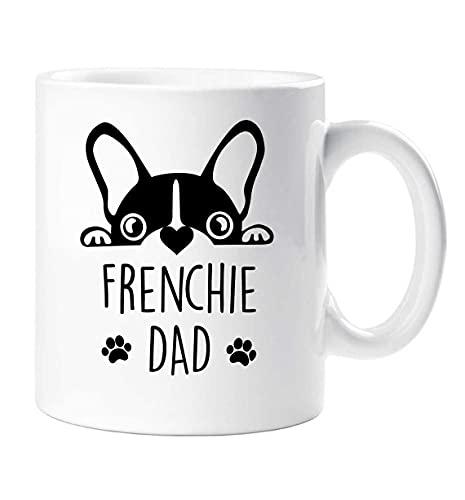 Frenchie Dad Mug Fathers Day Birthday Christmas Pet Present French Bull Dog Fathers Day Ceramic 11 Oz/15 Oz Frenchie Mug Tea Cup 15 OZ