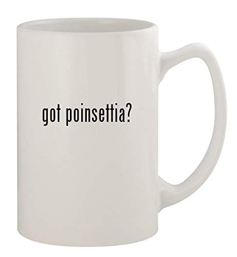 got poinsettia? - 14oz Ceramic White Statesman Coffee Mug, White