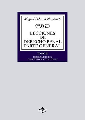 Lecciones de Derecho Penal Parte general: Tomo II. Tercera edición (Derecho -...