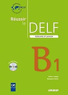 Reussir le Delf Scolaire et Junior : Livre & CD B1 (French Edition)