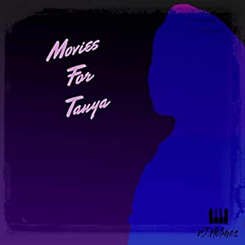 Movies for Tanya