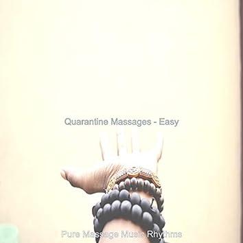 Quarantine Massages - Easy