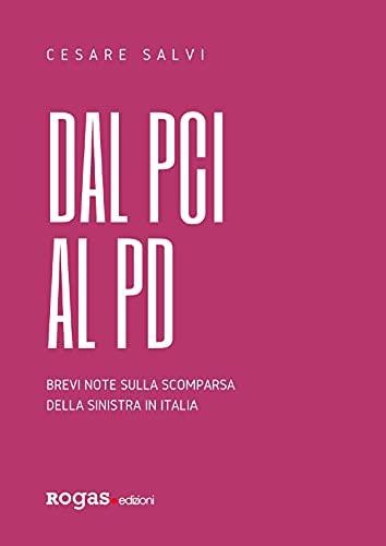 Dal PCI al PD. Brevi note sulla scomparsa della sinistra in Italia