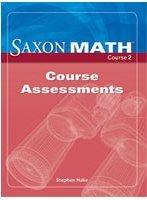 Saxon Math, Course 2: Course Assessments