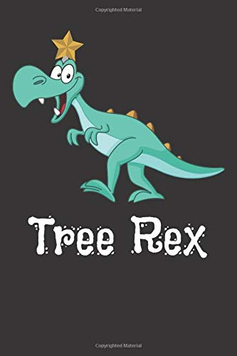 Tree Rex: Notebook for Kids / Funny Kids Gift / Lined Notebook for Kids ( 6'x9' 120 pages )
