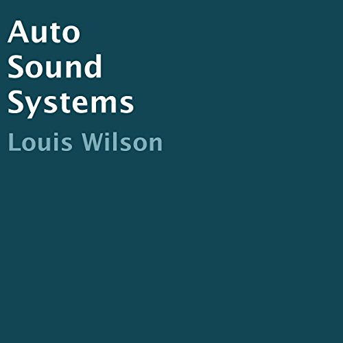 Auto Sound Systems audiobook cover art