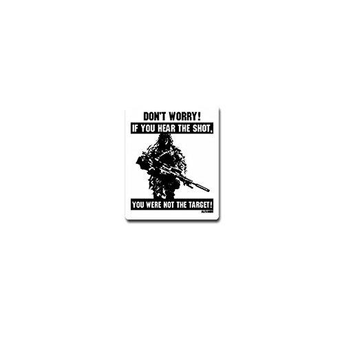 Copytec Aufkleber/Sticker - Sniper says Don't Worry Scharfschütze Sportschütze US Army Bundeswehr Gewehr Waffe Humor 6x7cm #A4157