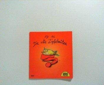 Die rote Zipfelmütze. Pixi-Serie 117 - Nr. 994.