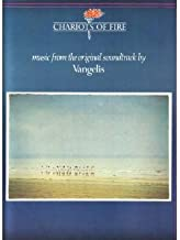 Chariots of Fire : Music From the Original Soundtrack By Vangelis