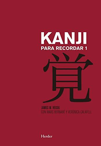Kanji para recordar 1. Japonés: Curso mnemotécnico para el aprendizaje de la escritura y el significado de los caracteres japoneses (Cursos De Idiomas)
