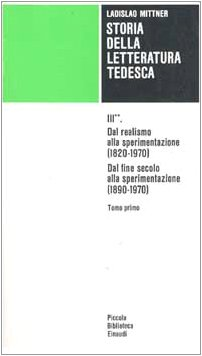Storia della letteratura tedesca. Dal realismo alla sperimentazione (1890-1970) (Vol. 3/2)