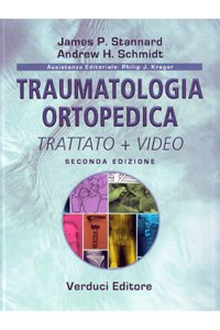 Traumatologia ortopedica. Con DVD video