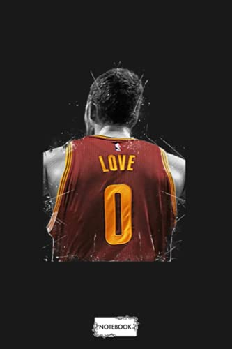 Kevin Love Notebook: 6x9 120 Pages, Planner, Matte Finish Cover, Lined College Ruled Paper, Diary, Journal