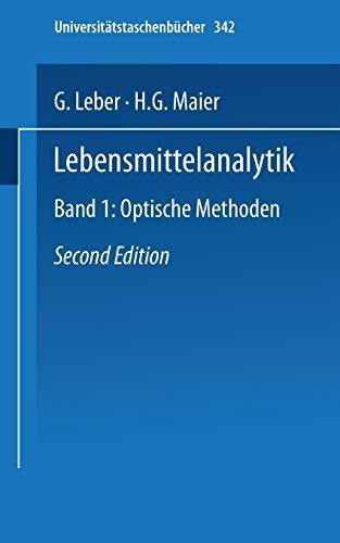 Lebensmittelanalytik: Band I: Optische Methoden (Universitätstaschenbücher) (German Edition) (Universitätstaschenbücher, 342, Band 342)