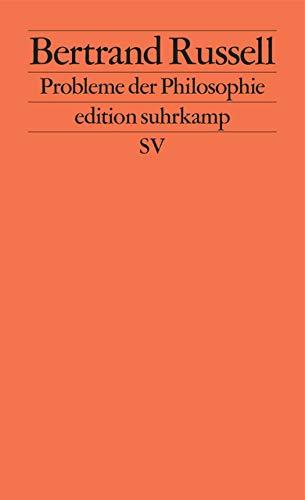 Probleme der Philosophie (edition suhrkamp)