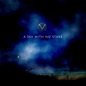 A Sky With No Stars