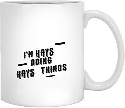 Queen54ferna Ik ben Hays Doing Hays Dingen - Beste Naam Grappige Geschenken Idee Koffie Mokken Nieuwigheid Wit Keramisch 11 Oz Thee Mok