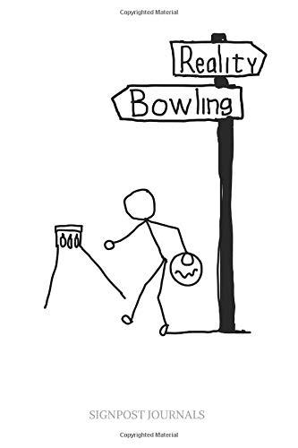 Reality Bowling: A Large 6x9