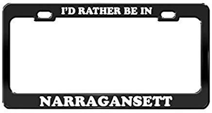 GRAETfpeoglsd I'd Rather BE in Narragansett Phode Island Beach Black License Plate Frame