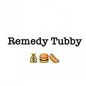 Remedy Tubby