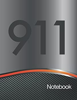 911 Notebook  The perfect lined Journal for a Porsche owner or enthusiast 100 Ruled pages plus 4 Tables to keep track of Service and Maintenance schedule for your car.