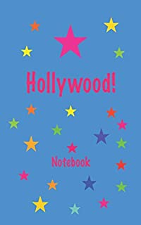 Hollywood! Notebook: Blank Lined Notebook