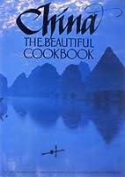 China The Beautiful Cookbook 0067575889 Book Cover