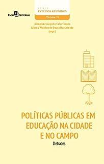 Políticas Públicas em Educação na Cidade e no Campo: Debates