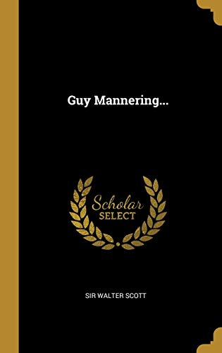 Guy Mannering...